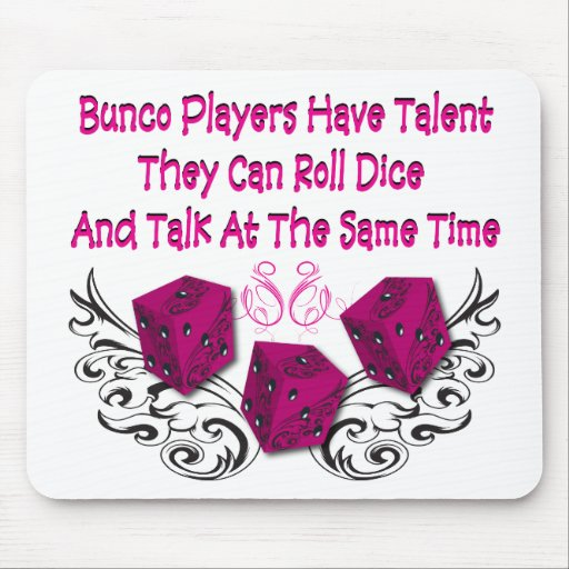 bunco players have talent #2 mouse pad