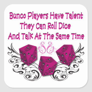 bunco players have talent #2 square sticker