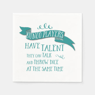 Bunco Players Have Talent - Water Color Style Paper Napkin