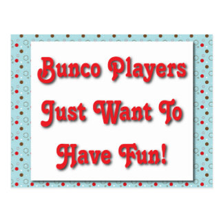 Bunco Players Just Want To Have Fun! Postcard
