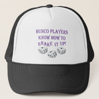 bunco players know how to shake it up! trucker hat