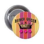 Bunco Queen Pinback Buttons