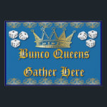 "Bunco Queens Gather Here Yard Sign<br><div class=""desc"">Fun Bunco Queens Gather Here Yard Sign is sure to make an impression as your Bunco group enters your house. Design includes a royal crown for all the Bunco queens, a gold floral motif border and bunco dice. Great as a gift or prize. Also works well for Bunco charity events....</div>"