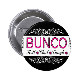 Bunco, Roll, Chat, Laugh In Pink, Black and White Pinback Button