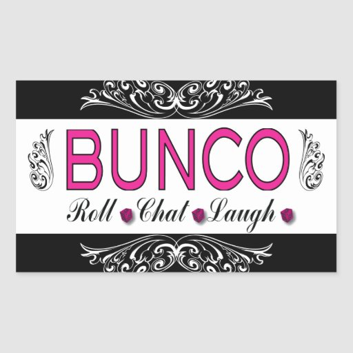 Bunco, Roll, Chat, Laugh In Pink, Black and White Rectangular Sticker