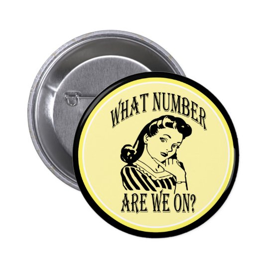 Bunco What Number Are We On #2 Button