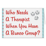 bunco who needs a therapist card