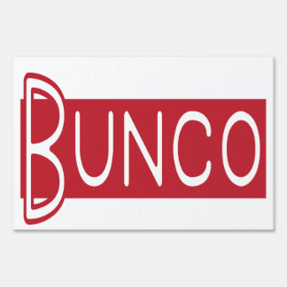 Bunco Yard Sign