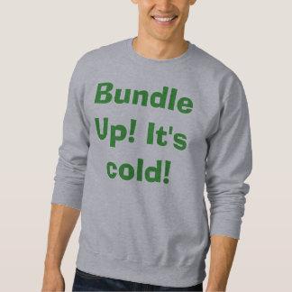 Bundle Up!!!! Sweatshirt