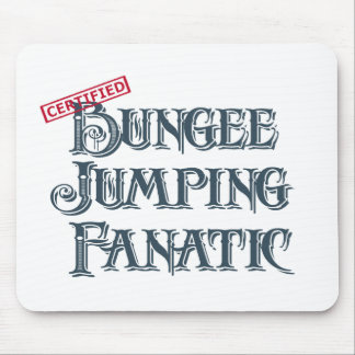 Bungee Jumping Fanatic Mouse Pad