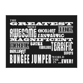Bungee Jumping : Greatest Bungee Jumper Canvas Prints