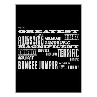 Bungee Jumping : Greatest Bungee Jumper Print