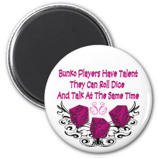 Bunko players have talent 2 inch round magnet