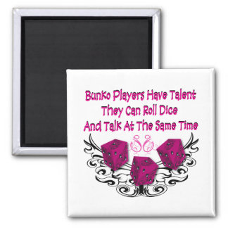 Bunko players have talent 2 inch square magnet