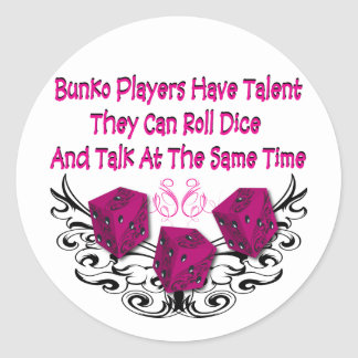 Bunko players have talent classic round sticker