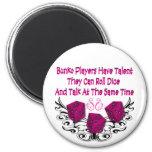 Bunko players have talent fridge magnets
