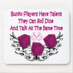 Bunko players have talent mouse pad