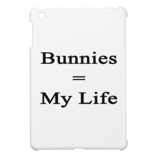 Bunnies Equal My Life Case For The iPad Mini