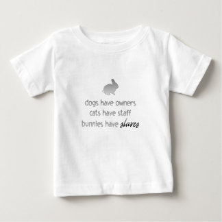 Bunnies Have Slaves Baby T-Shirt