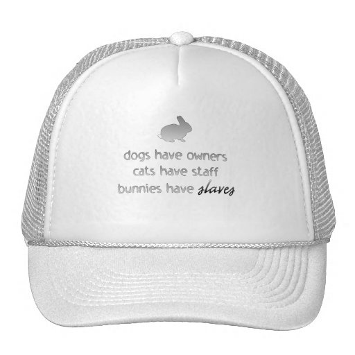 Bunnies Have Slaves Trucker Hat