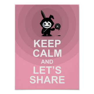 """""""Bunnizzzo - Keep Calm and Let's Share"""" Poster"""