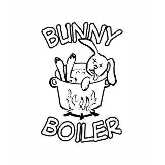Bunny Boiler shirt