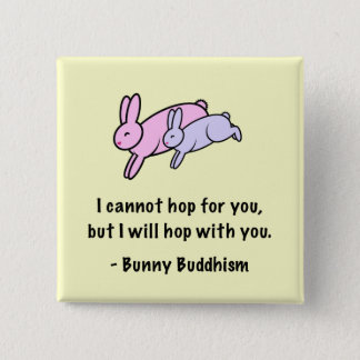 """Bunny Buddhism """"Hop with You"""" Button"""