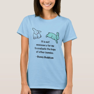 "Bunny Buddhism ""Hops of Other Bunnies"" T-Shirt"