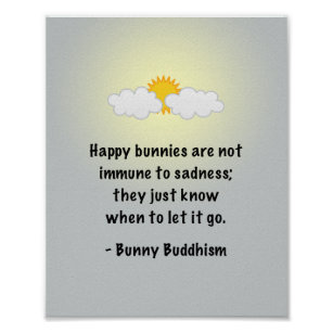 """Bunny Buddhism """"Let It Go"""" Poster"""
