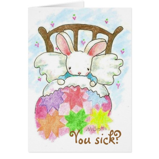bunny in bed You sick? card