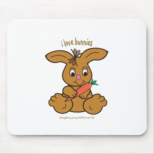 BUNNY - LOVE TO BE ME MOUSE PADS