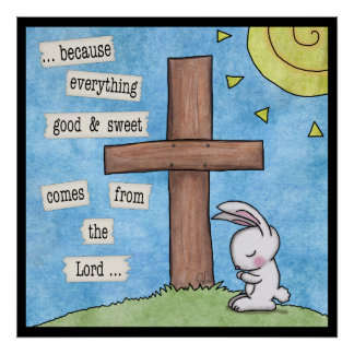 Bunny Prays At the Cross Poster