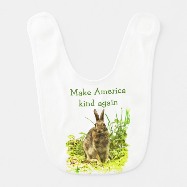 Bunny Rabbit Make American Kind Again Baby Bib