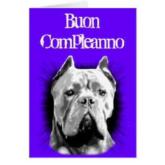 Buon compleanno  Birthday Cane Corso Greeting Card