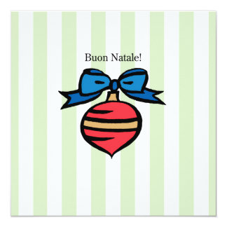 Buon Natale 5.25x5.25 Ornament Greeting Card GR