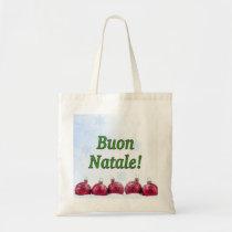 Buon Natale! Merry Christmas in Italian gf Tote Bag