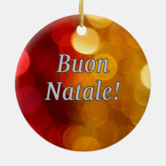 Buon Natale! Merry Christmas in Italian wf Double-Sided Ceramic Round Christmas Ornament
