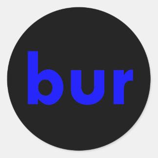 bur classic round sticker