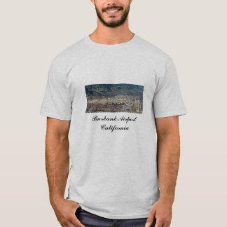 Burbank Airport, Burbank Airport California T-Shirt