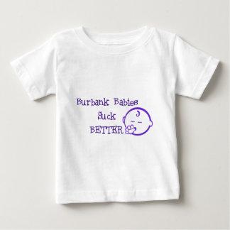 Burbank Babies Suck Better Baby T-Shirt