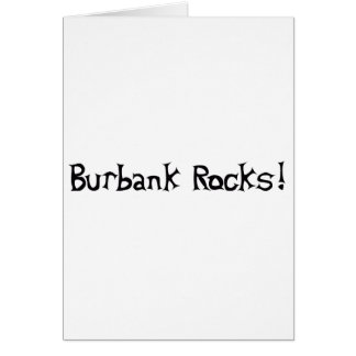 Burbank Rocks Card