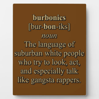 BURBONICS DISPLAY PLAQUE