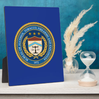 Bureau of Alcohol Tobacco Firearms Plaques