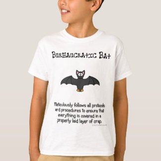 Bureaucracy just covers everything in crap T-Shirt