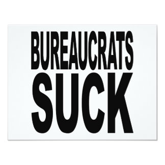 Bureaucrats Suck Card