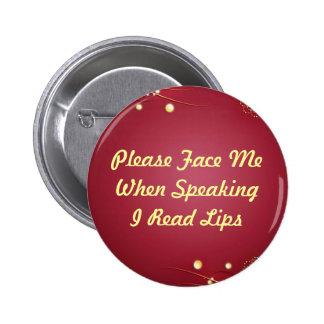 Burgandy I Read Lips Button