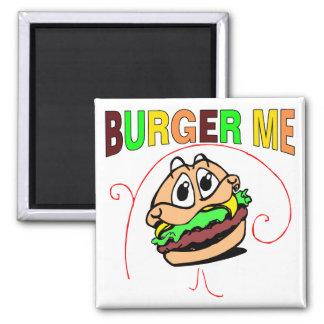 Burger Me Magnet