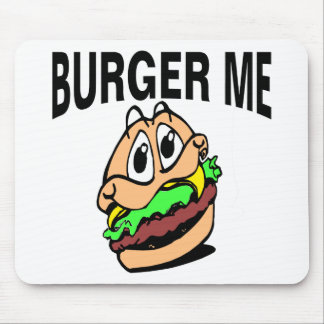 Burger Me Mouse Pad