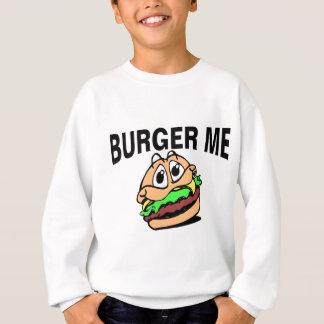 Burger Me Sweatshirt