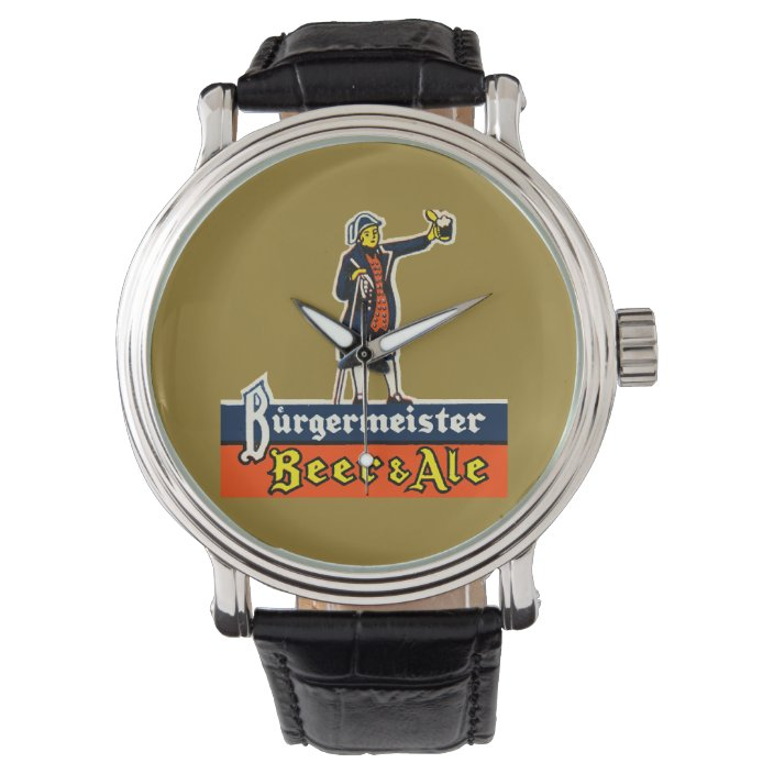 Burgermeister Beer Ale Watch Zazzle Com